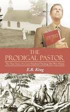 The Prodigal Pastor
