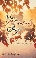 Where the Meadowlark Sings