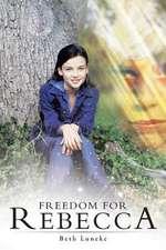 Freedom for Rebecca