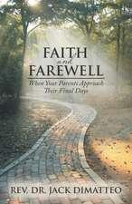 Faith and Farewell