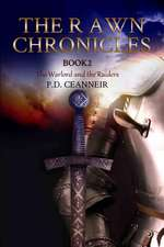 The Rawn Chronicles Book Two