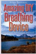 Amazing DIY Breathing Device