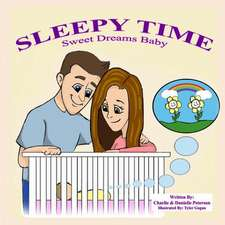 Sleepy Time - Sweet Dreams Baby