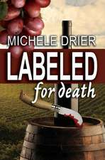 Labeled for Death