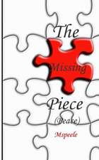 The Missing Piece (Peace)