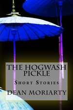 The Hogwash Pickle