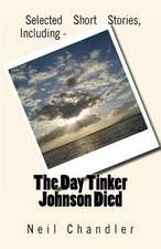 The Day Tinker Johnson Died