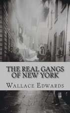 The Real Gangs of New York