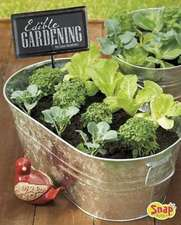 Edible Gardening:  Growing Your Own Vegetables, Fruits, and More
