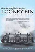 Random Reflections of a Looney Bin