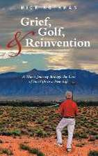 Grief, Golf, and Reinvention