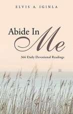 Abide in Me:  366 Daily Devotional Readings