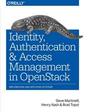Identity, Authentication and Access Management in OpenStack