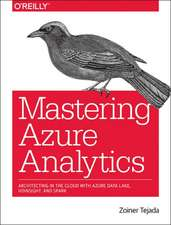 Mastering Azure Analytics