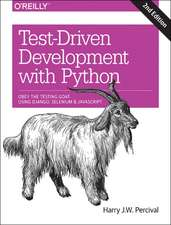 Test–Driven Development with Python 2e