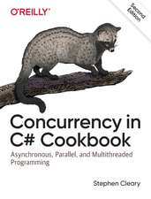 Concurrency in C# Cookbook, 2e