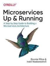 Microservices – Up and Running