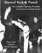 Beyond Kick & Punch