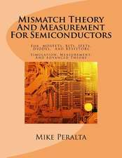 Mismatch Theory and Measurement for Semiconductors