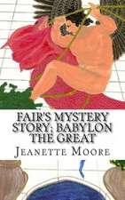Fair's Mystery Story; Babylon the Great