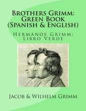 Brothers Grimm:  Libro Verde