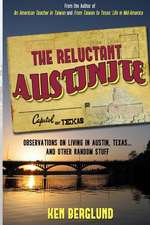 The Reluctant Austinite