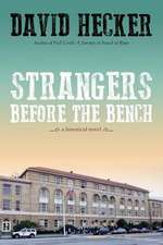 Strangers Before the Bench