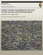 Caribou Vital Sign Annual Report for the Arctic Network Inventory and Monitoring Program