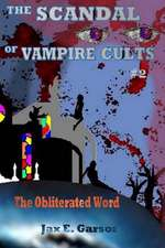 The Scandal of Vampire Cults