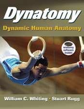 Dynatomy with Web Resource:  Dynamic Human Anatomy