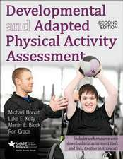 Developmental and Adapted Physical Activity Assessment 2nd Edition with Web Resource