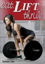 Eat. Lift. Thrive.