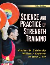 Zatsiorsky, V: Science and Practice of Strength Training