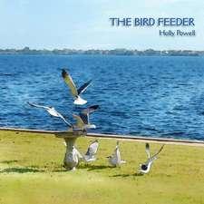 The Bird Feeder