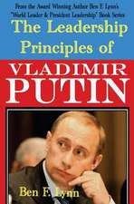 The Leadership Principles of Vladimir Putin