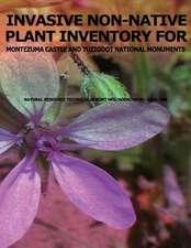 Invasive Non-Native Plant Inventory for Montezuma Castle and Tuzigoot National Monuments