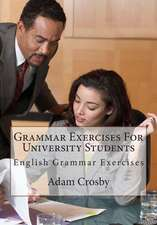 Grammar Exercises for University Students