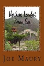Northern Longfist - Series 1