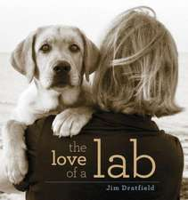 LOVE OF A LAB