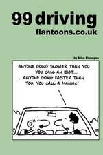 99 Driving Flantoons.Co.UK