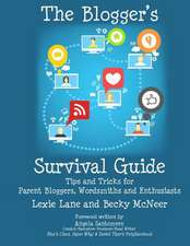 The Blogger's Survival Guide
