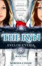 The Ryn (Eyes of E'Veria)