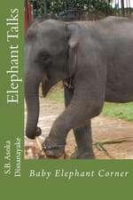 Elephant Talks