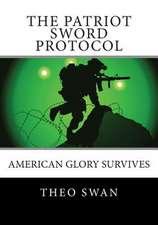 The Patriot Sword Protocol