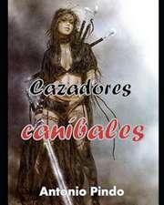 Cazadores Canibales