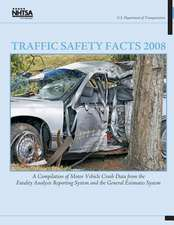 Traffic Safety Facts 2008
