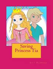 Saving Princess Tia