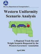 Western Uniformity Scenario Analysis
