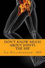 Don't Know Much about Joints