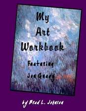 My Art Workbook Featuring Jon Gnagy